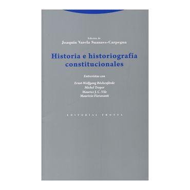 historia-e-historiografia-constitucionales-3-9788498795738