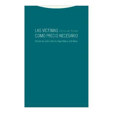 las-victimas-como-precio-necesario-3-9788498796407