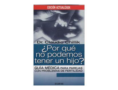 por-que-no-podemos-tener-un-hijo-guia-medica-para-parejas-con-problemas-de-fertilidad-1-9789500832625