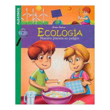 ecologia-nuestro-planeta-en-peligro-1-9789502412870