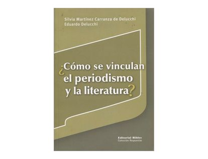 como-se-vinculan-el-periodismo-y-la-literatura-1-9789507866500