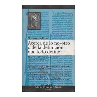 acerca-de-lo-no-otro-o-de-la-definicion-que-todo-define-edicion-bilingue-1-9789507866746