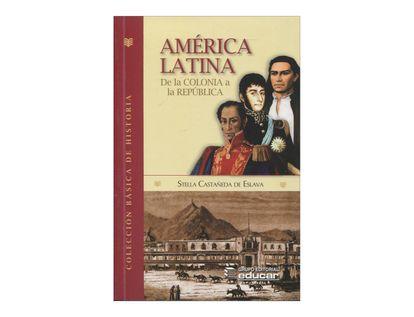 america-latina-de-la-colonia-a-la-republica-2-9789580511571
