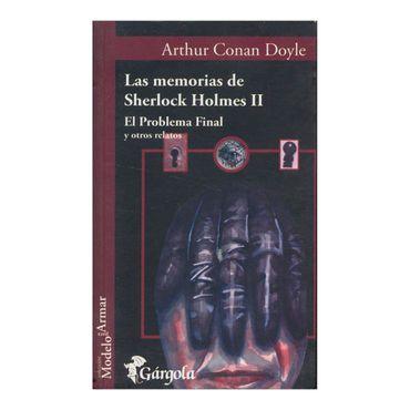 las-memorias-de-sherlock-holmes-ii-el-problemas-final-y-otros-relatos-1-9789509051133