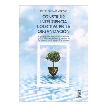 construir-inteligencia-colectiva-en-la-organizacion-1-9789561416147