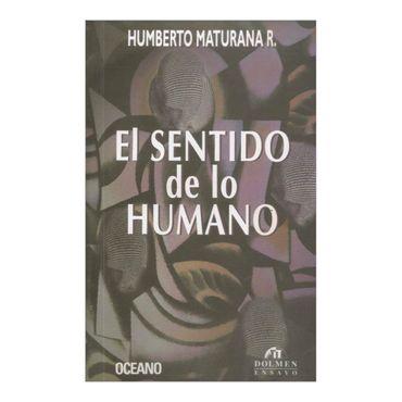 el-sentido-de-lo-humano-1-9789562011150