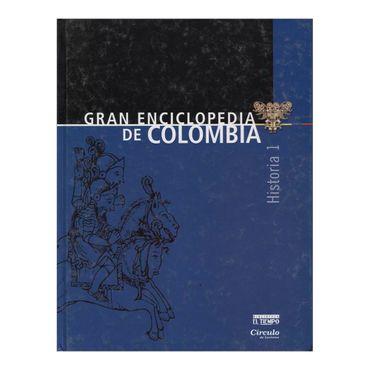 gran-enciclopedia-de-colombia-historia-1-2-9789580805069