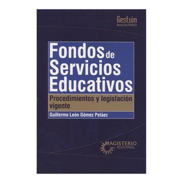 fondos-de-servicios-educativos-procedimientos-y-legislacion-2-9789582011284