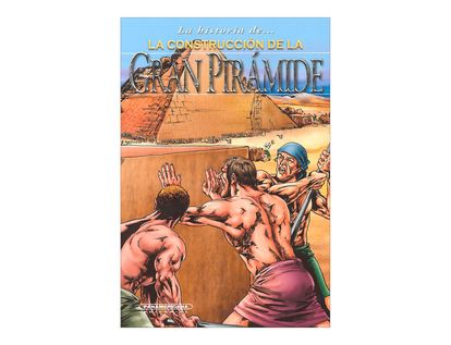 la-historia-de-la-construccion-de-la-gran-piramide-2-9789583040870