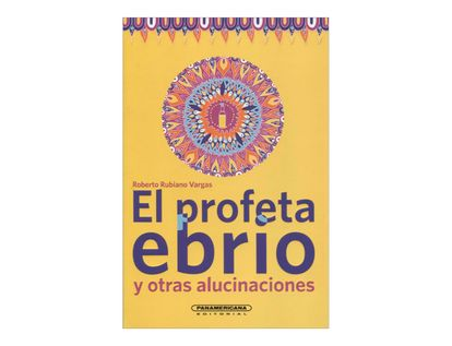 el-profeta-ebrio-y-otras-alucinaciones-1-9789583044502