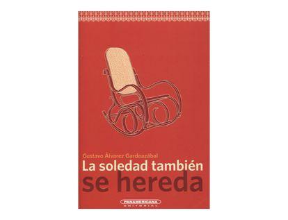 la-soledad-tambien-se-hereda-1-9789583046797