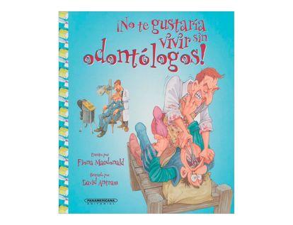 no-te-gustaria-vivir-sin-odontologos-2-9789583051241