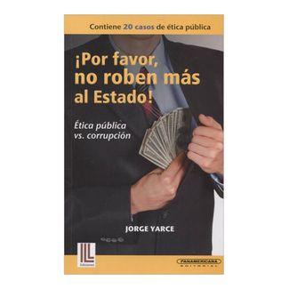 por-favor-no-roben-mas-al-estado-etica-publica-vs-corrupcion-2-9789583052064