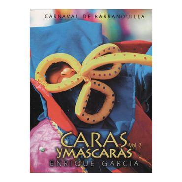 caras-y-mascaras-vol-2-carnaval-de-barranquilla-2-9789583385544
