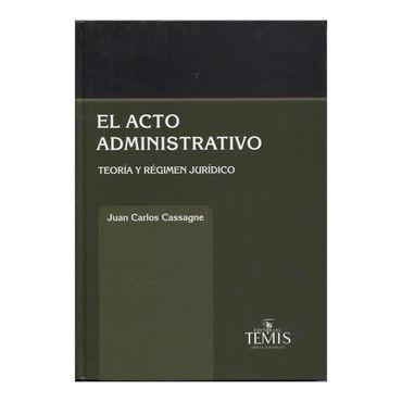 el-acto-administrativo-teoria-y-regimen-juridico-2-9789583509841