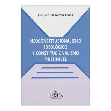 neoconstitucionalismo-ideologico-y-constitucionalismo-multinivel-3-9789583510724