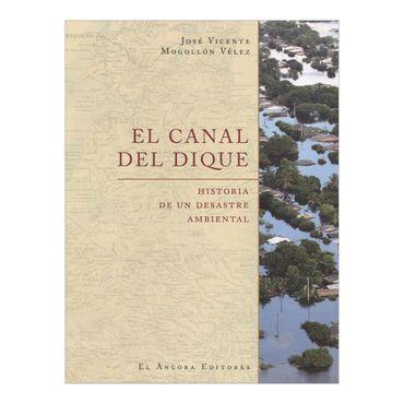 el-canal-del-dique-historia-de-un-desastre-ambiental-3-9789583601491
