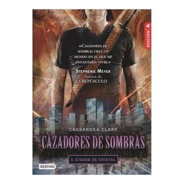 cazadores-de-sombras-3-ciudad-de-cristal-4a-edicion-2-9789584228062