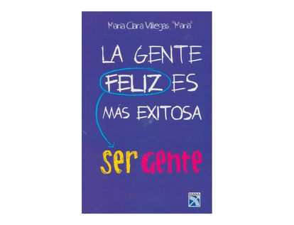 la-gente-feliz-es-mas-exitosa-2-9789584245380