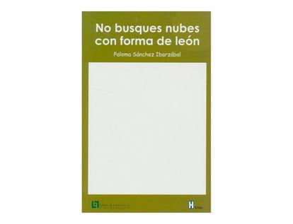 no-busques-nubes-con-forma-de-leon-1-9789587244083