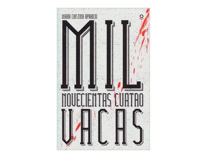 mil-novecientas-cuatro-vacas-2-9789587434286