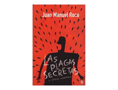 las-plagas-secretas-y-otros-cuentos-2-9789587434538