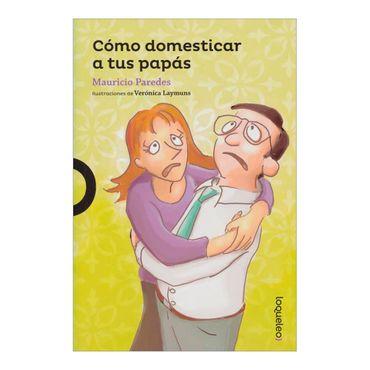 como-domesticar-a-tus-papas-2-9789587434774