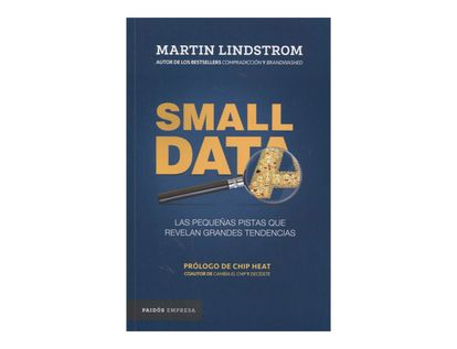 small-data-las-pequenas-pistas-que-revelan-grandes-tendencias-9789584249166