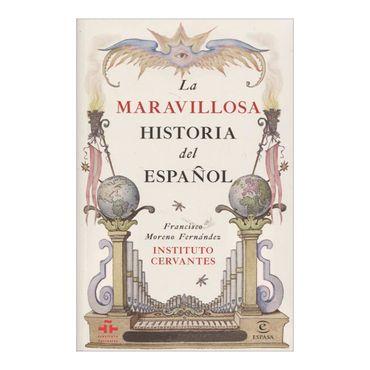 la-maravillosa-historia-del-espanol-9789584251831