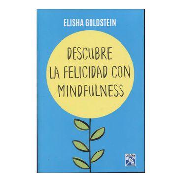 descubre-la-felicidad-con-mindfulness-9789584253026