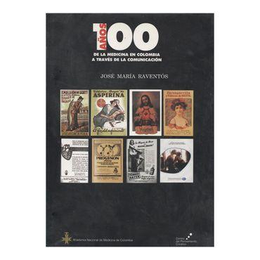 100-anos-de-la-medicina-en-colombia-a-traves-de-la-comunicacion-9789584420657