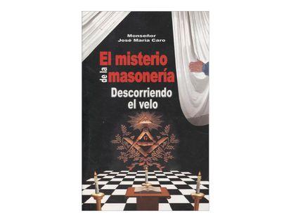 el-misterio-de-la-masoneria-descorriendo-el-velo-9789584481610