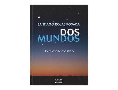 dos-mundos-un-relato-fantastico-4-9789584517982
