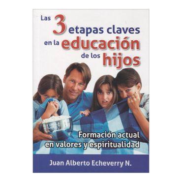 las-3-etapas-claves-en-la-educacion-de-los-hijos-2-9789584623300