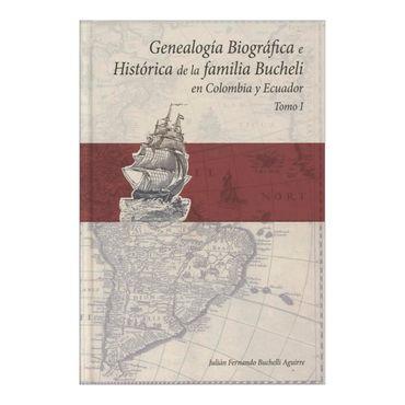 genealogia-biografica-e-historica-de-la-familia-bucheli-en-colombia-y-ecuador-tomo-i-2-9789584637468