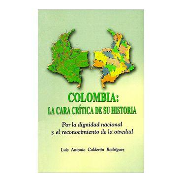 colombia-la-cara-critica-de-su-historia-1-9789584660930