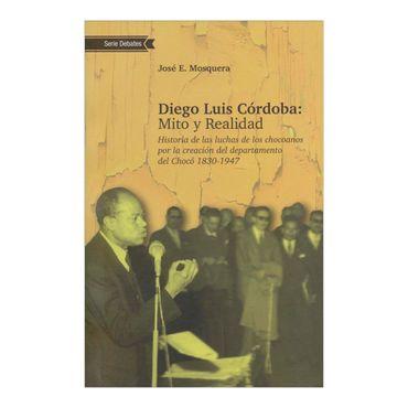 diego-luis-cordoba-mito-y-realidad-1-9789584659026