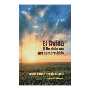 el-aviso-el-fin-de-la-era-del-hombre-adan-1-9789584669377