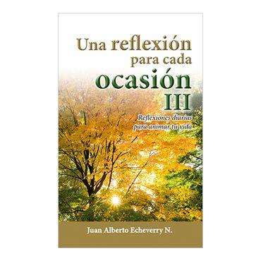 una-reflexion-para-cada-ocasion-iii-1-9789584696809