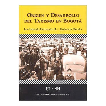 origen-y-desarrollo-del-taxismo-en-bogota-1-9789585701007