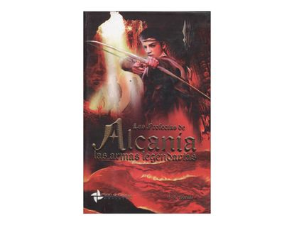 las-profecias-de-alcania-las-armas-legendarias-1-9789585707405