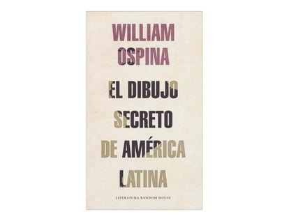 el-dibujo-secreto-de-america-latina-1-9789585846296
