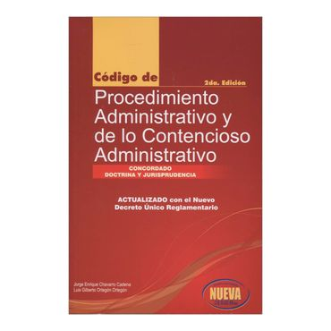 codigo-de-procedimiento-administrativo-y-de-lo-contencioso-administrativo-2-edicion-3-9789585877023