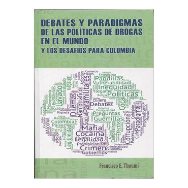 debates-y-paradigmas-de-las-politicas-de-drogas-en-el-mundo-y-los-desafios-para-colombia-3-9789585898608