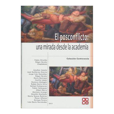 el-posconflicto-una-mirada-desde-la-academia-3-9789585898622