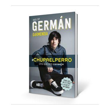 chupaelperro-hola-soy-german-garmendia-chupa-el-perro-2-9789585904095
