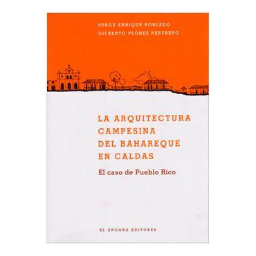 la-arquitectura-campesina-del-bahareque-en-caldas-2-9789585913127