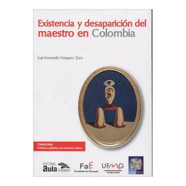 existencia-y-desaparicion-del-maestro-en-colombia-1-9789585941953