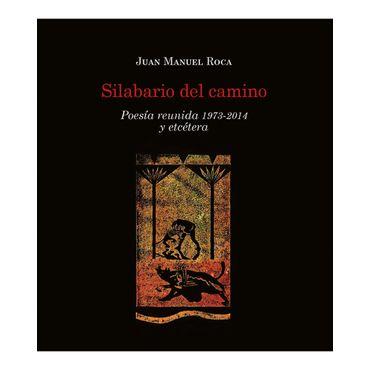 silabario-del-camino-poesia-reunida-1973-2014-y-etcetera-1-9789585944640