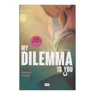 my-dilemma-is-you-3-siempre-contigo-2-9789585966710